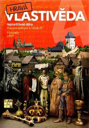 Binková Adriena a kolektiv: Hravá vlastivěda 4 - Nejstarší české dějiny - pracovní sešit