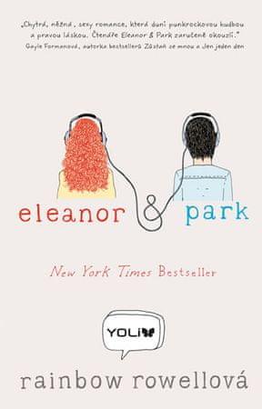 Rowellová Rainbow: Eleanor a Park