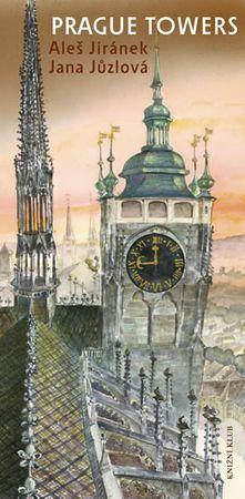 Jiránek Aleš, Jůzlová Jana: Prague Towers (anglicky)