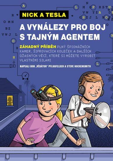 """Pflugfelder """"Science Bob"""": Nick a Tesla a vynálezy pro boj s tajným agentem"""