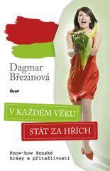 Březinová Dagmar: V každém věku stát za hřích