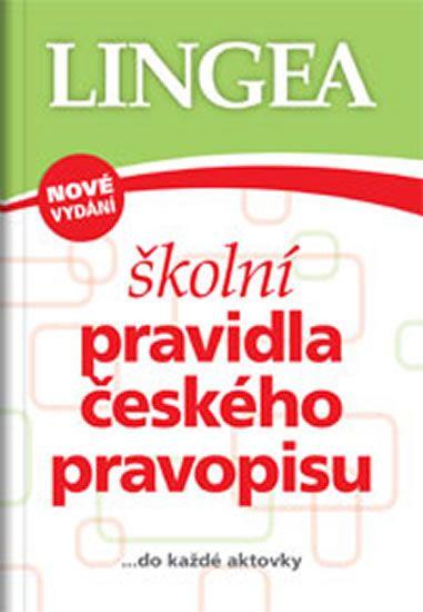 Školní pravidla českého pravopisu… do každé aktovky