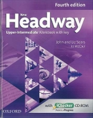 Soars John and Liz: New Headway Fourth Edition Upper Intermediate Workbook with Key and iChecker CD-