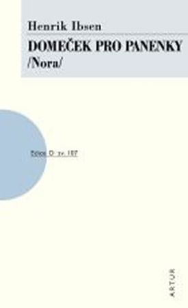 Ibsen Henrik: Domeček pro panenky /Nora/