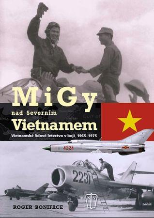 Boniface Roger: MiGy nad severním Vietnamem