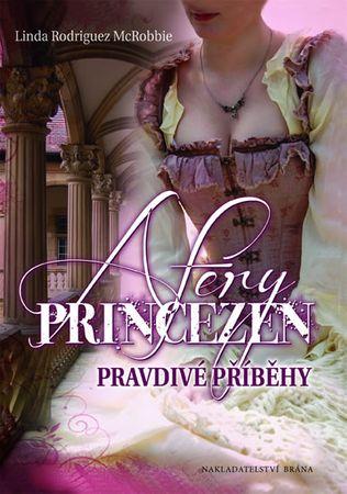 Rodriguez McRobbie Linda: Aféry princezen