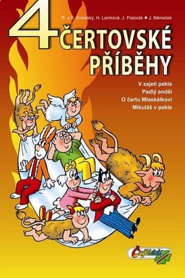 Lamková H., Svitalský R. a S., Poborák J: 4 čertovské příběhy Čtyřlístku