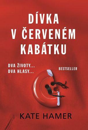Hamer Kate: Dívka v červeném kabátku
