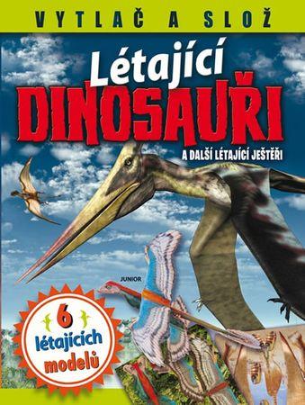 Létající dinosauři a další létající ještěři - 6 létajících modelů