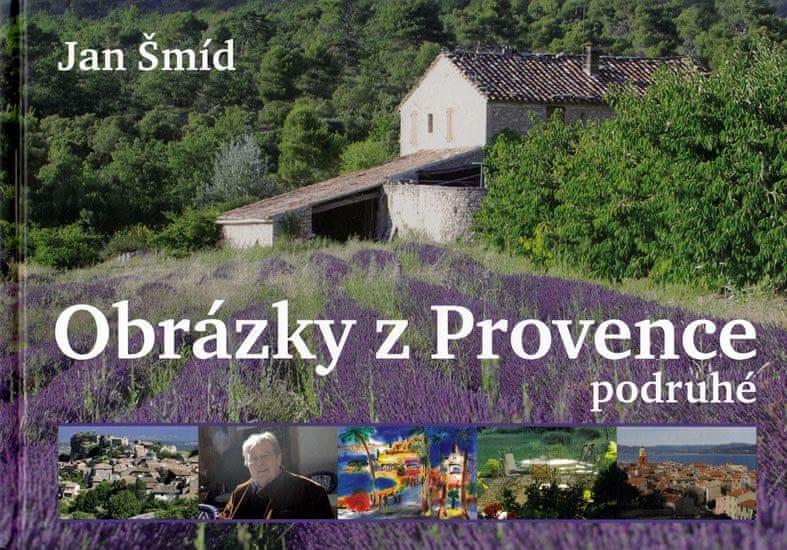 Šmíd Jan: Obrázky z Provence podruhé