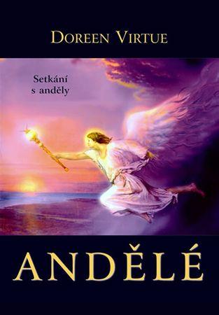 Virtue Doreen: Andělé - Setkání s anděly