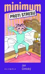 Cimický Jan: Minimum proti stresu - 2. vydání