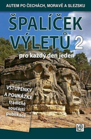 Soukup Vladimír, David Petr,: Špalíček výletů pro každý den jeden 2. - Autem po Čechách, Moravě a Sl