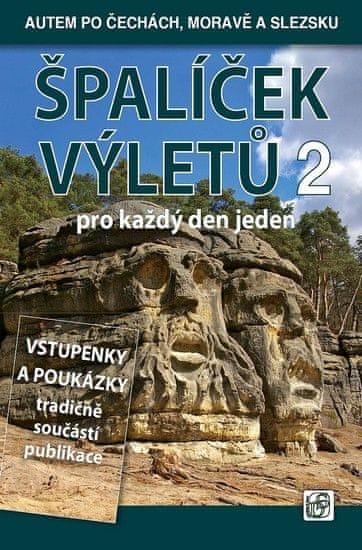 Soukup Vladimír, David Petr: Špalíček výletů pro každý den jeden 2. - Autem po Čechách, Moravě a Sle