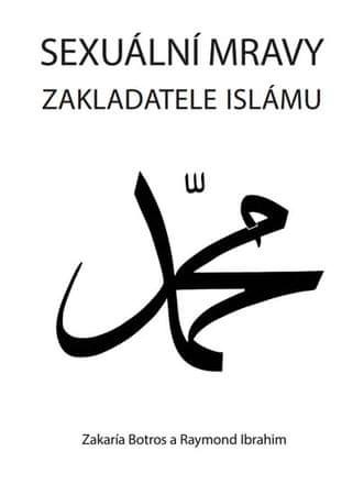 Botros Zakaría, Ibrahim Raymond: Sexuální mravy zakladatele islámu