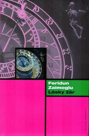 Zaimoglu Feridun: Lásky žár