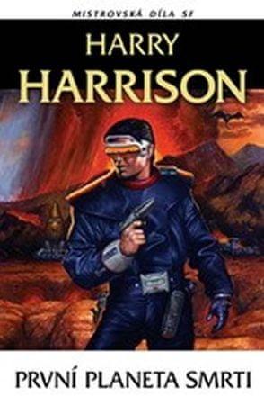 Harrison Harry: První planeta smrti Mistrovská díla SF