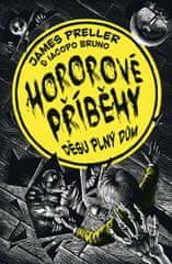 Preller James: Hororové příběhy 1 - Děsu plný dům