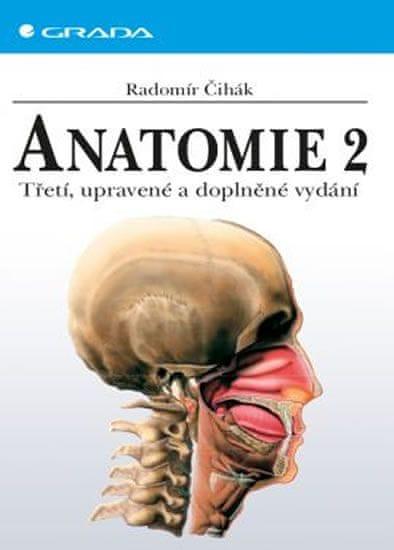 Čihák Radomír: Anatomie 2
