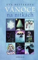 Bešťáková Eva: Vánoce na nitkách - Tajemné příběhy odjinud
