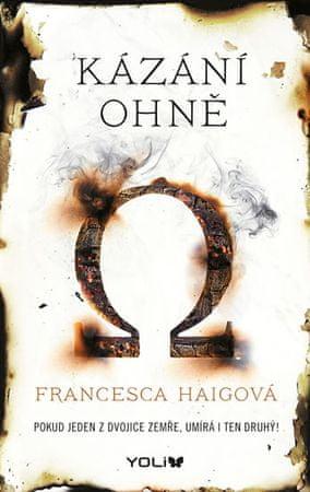 Haigová Francesca: Kázání ohně