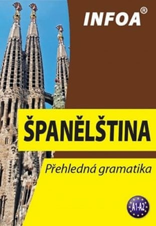 Svobodová Sylvie: Španělština -Přehledná gramatika (nové vydání)