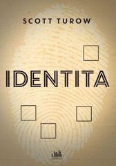 Turow Scott: Identita