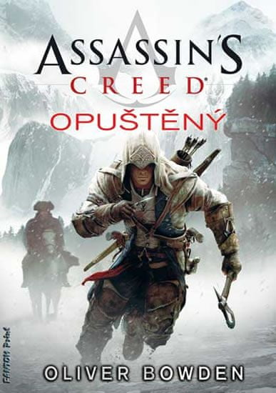 Bowden Oliver: Assassin´s Creed 5 - Opuštěný