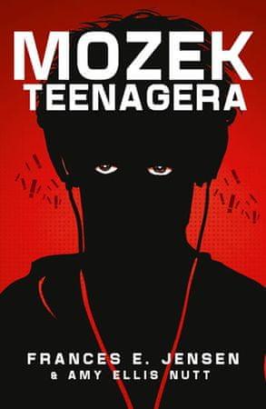 Jensen Frances E.: Mozek Teenagera