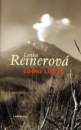 Reinerová Lenka: Lodní lístek