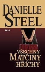 Steel Danielle: Všechny matčiny hříchy