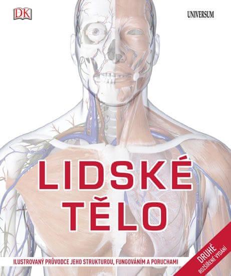 Parker Steve: Lidské tělo - Ilustrovaný průvodce jeho strukturou, fungováním a poruchami