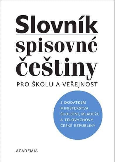 Filipec Josef: Slovník spisovné češtiny pro školu a veřejnost