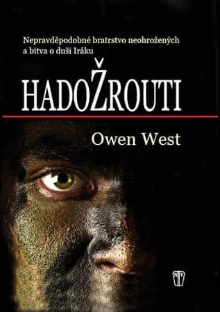 West Owen: Hadožrouti - Nepravděpodobné bratrstvo neohrožených a bitva o duši Iráku