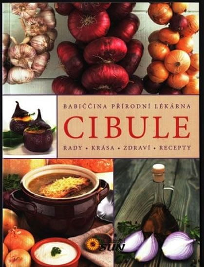 Cibule - Rady, krása, zdraví, recepty