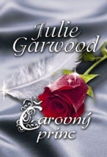 Garwood Julie: Čarovný princ