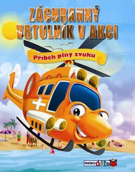 Záchranný vrtulník v akci - Příběh plný