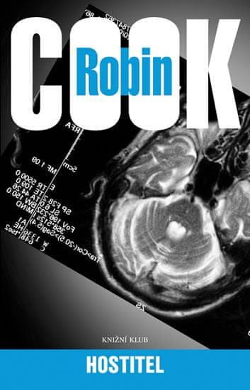 Cook Robin: Hostitel