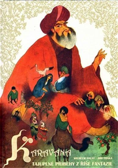 Hauff Wilhelm: Karavana - Tajúplné příběhy z říše fantazie