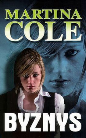 Cole Martina: Byznys
