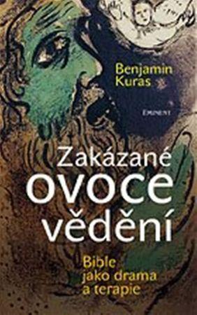 Kuras Benjamin: Zakázané ovoce vědění