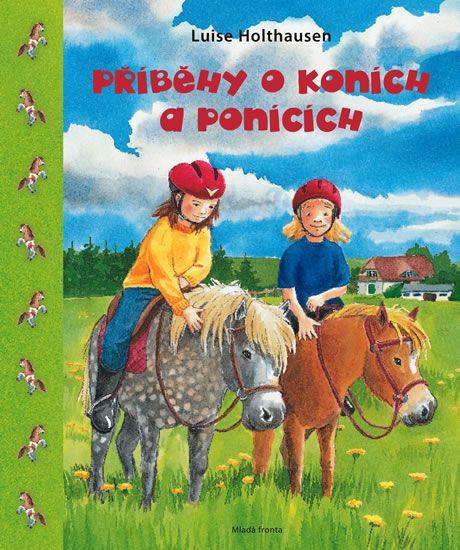 Holthausenová Luise: Příběhy o koních a ponících
