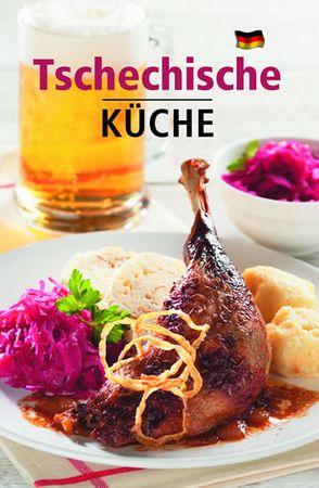 Filipová Lea: Tschechische Küche