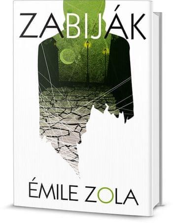 Zola Émile: Zabiják