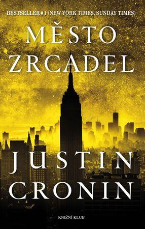 Cronin Justin: Město zrcadel