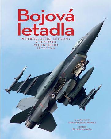 Niccoli Riccardo: Bojová letadla - Nejproslulejší letouny v historii vojenského letectva