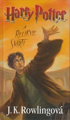 Rowlingová Joanne Kathleen: Harry Potter a Relikvie smrti