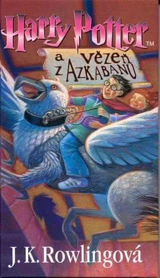 Rowlingová Joanne Kathleen: Harry Potter a Vězen z Azkabanu