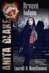 Hamiltonová Laurell K.: Anita Blake 5 - Krvavé koleno