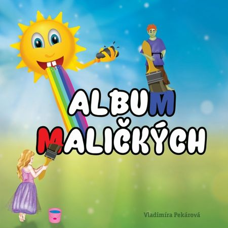 Pekárová Vladimíra: Album maličkých